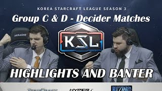 Tasteless and Artosis - KSL Season 3 Ro. 16 Group C & D Decider Matches - Highlights and Banter