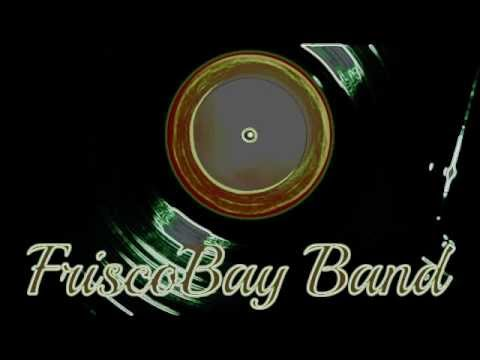 FriscoBay Band - Lady Marmalade