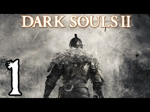 Dark Souls 2 Walkthrough - Part 1 - The Journey Begins