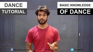 Basic Knowledge of Dance - Hand & Leg Moves Name | Part 1 | Deepak Tulsyan | Hindi