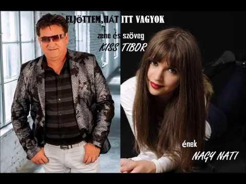 """Nagy Nati - Eljöttem, hát itt vagyok ( zene és szöveg : Kiss Tibor """"Sláger Tibó"""")"""