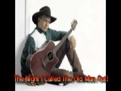 Garth Brooks - The Night i Called The Old Man Out