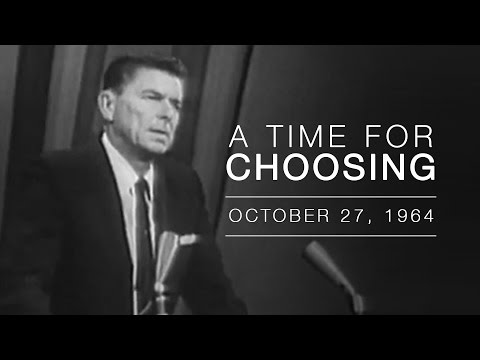 Quot A Time For Choosing Quot By Ronald Reagan Youtube