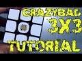 How To Make A CrazyBad 3x3