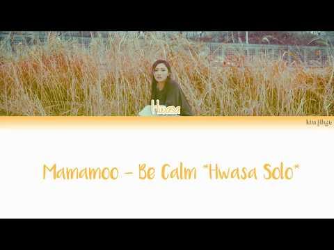 Download Mamamoo 마마무 – Be Calm 덤덤해지네 Hwasa Solo s HAN/ROM/ENG Mp4 baru