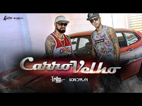 Tribo da Periferia - Carro Velho ft. Son d'Play - (Official Music Video)