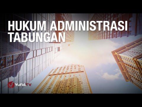 Konsultasi Syariah: Hukum Administrasi Tabungan - Ustadz Abdul Barr Kaisinda