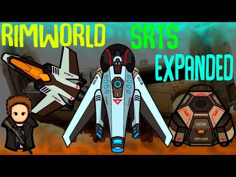 Aerial Transport Vehicles! SRTS Expanded - Rimworld Mod Showcase
