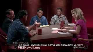 Pbs Hawaii Insights How Would Hawaii 39 S Economy Survive Without The Military
