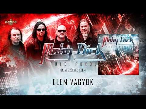 Moby Dick - Veszélyes Elem (hivatalos Szöveges / Offical Lyrics Video)