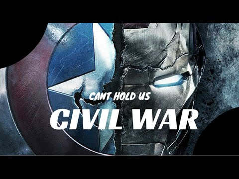 ◆Civil War | Can't Hold Us