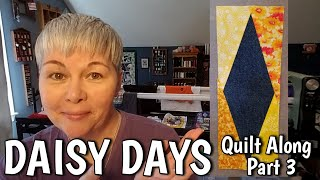 Daisy Days Quilt Along - Part 3 Foundation Paper Piecing & Chain Piecing