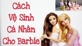 ThưChiaSẻ: Cách Vệ Sinh Cá Nhân Cho Barbie (Tắm,Gội & Giặt Quần Áo Búp Bê) - SONG THƯ CHANNEL