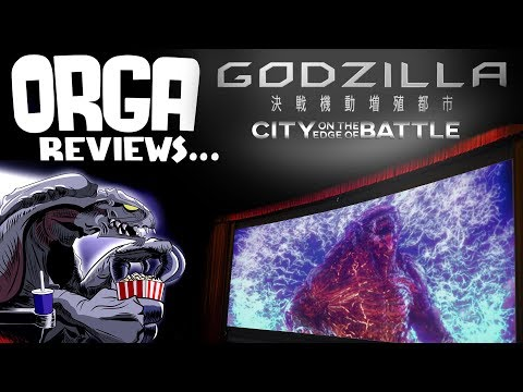 Godzilla: City on the Edge of Battle (2018) - Orga Reviews Ep 8