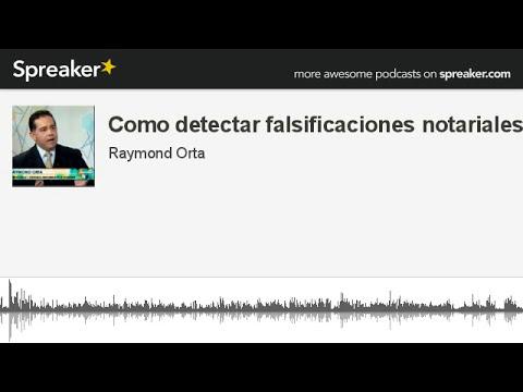 Como detectar falsificaciones notariales @Grafotecnica