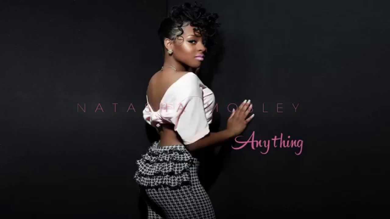 Natasha Mosley Anything
