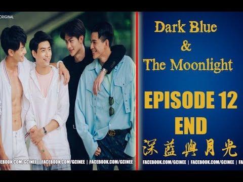 [Engsub] Dark Blue and The Moonlight - EP 12 - FULL-  深藍與月光 thumbnail