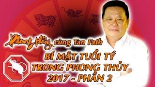 Bí Mật Phong Thủy Dành Cho Tuổi Tý - Phần 2 | Phong Thuỷ TV