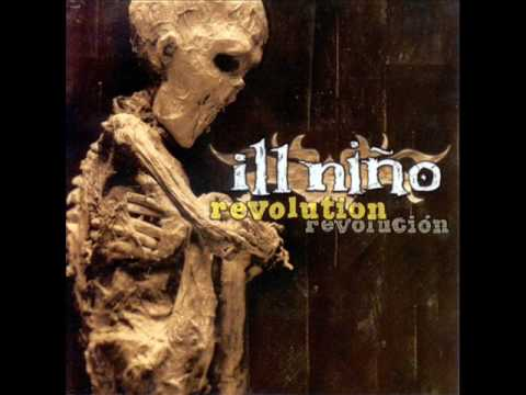 Ill Niño - If You Still Hate Me
