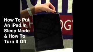 How To Put An iPad In Sleep Mode And Turn It Off