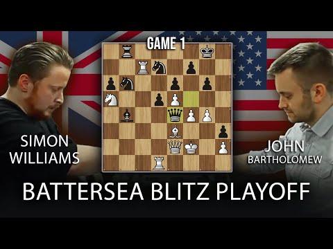 Battersea Blitz Chess Playoff: GM Simon Williams vs. IM Bartholomew [Game 1]