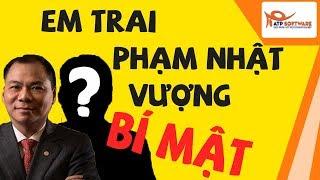 Bí mật em trai tỷ phú Phạm Nhật Vượng - Phạm Nhật Vũ