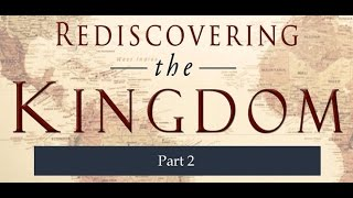 Rediscovering the Kingdom ~ 2 of 12 ~ Dr. Myles Munroe