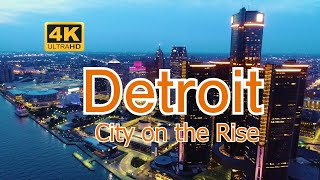 Detroit, Michigan - A City on the Rise