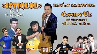 Afisha - ComedyUZ rezidenti Olim akani va yulduzlar ishtirokida 17-fevral gala konsert beradi 2017