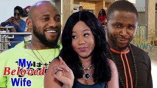 My Beloved WIFE 5&6 - Yul Edochie 2019 Latest Nigerian Nollywood Movie ll African Movie FULL HD