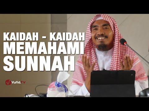 Ceramah Agama : Kaidah - Kaidah Memahami Sunnah - Ustadz Abu Qotadah
