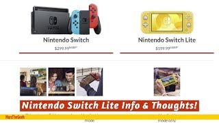 Nintendo Switch Lite Info & Thoughts!