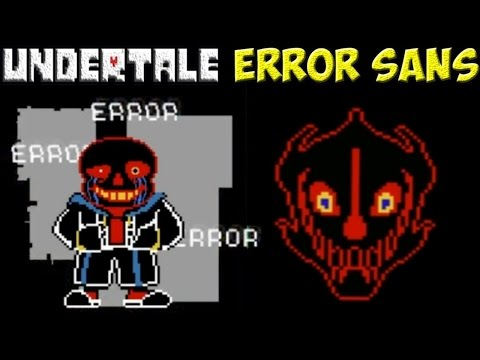 Undertale - Error Sans | Глючный Санс