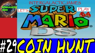 THE COIN HUNTER | Super Mario 64 DS Let's Play Part #29