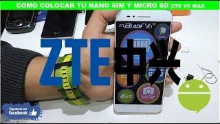 Como Colocar tu Chip y Memoria Micro SD al ZTE BLADE V6 MAX