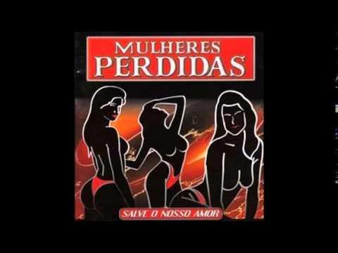 Mulheres Perdidas - Volume 1 - CD COMPLETO (FORRÓ DAS ANTIGAS)