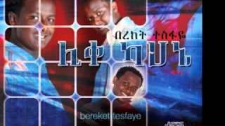 Bereket Tesfaye - Medhanialem