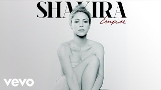 Shakira Video - Shakira - Empire (Audio)