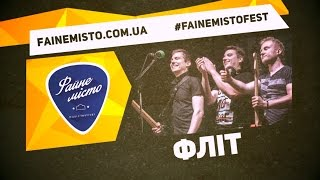 "ФЛІТ (""Файне Місто"" 2015, official live video)"