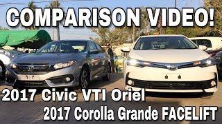 Honda Civic VTI Oriel VS Toyota Corolla Grande (facelift): Full COMPARISON. *Urdu/Hindi Exclusive*