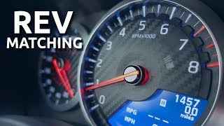 Rev Matching - Every Driver Must Know This! (Upshift, Downshift)