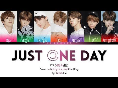 BTS (방탄소년단) – Just One Day (하루만)' Lyrics [Color Coded Han|Rom|Eng]