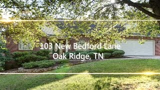 Oak Ridge, Tennessee, Home for sale - 103 New Bedford Lane