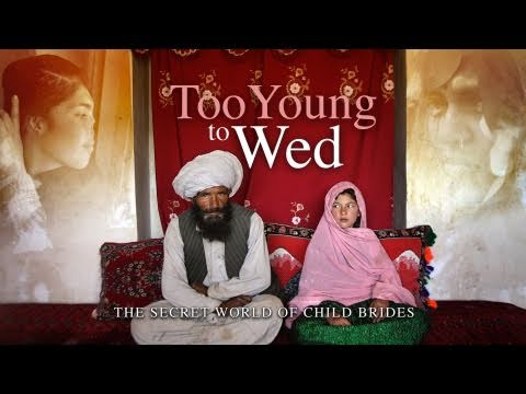 Too Young To Wed: The Secret World Of Child Brides video
