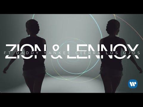 Zion & Lennox - Cierra Los Ojos (feat. Daddy Yankee) | Letra Oficial