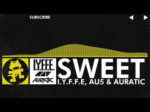 [Electro] - I.Y.F.F.E, Au5 & Auratic - Sweet [Monstercat Release]