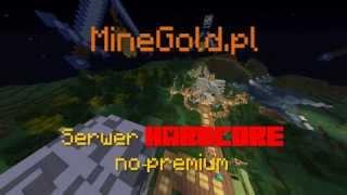 Game | 1.7.x Minecraft Serwer HARDCORE no premium !!! | 1.7.x Minecraft Serwer HARDCORE no premium !!!