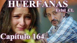 Huérfanas Capítulo 164 Español HD
