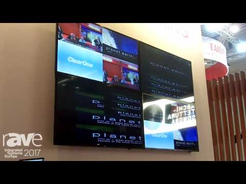 ISE 2017: ClearOne Showcases Network Media Streaming