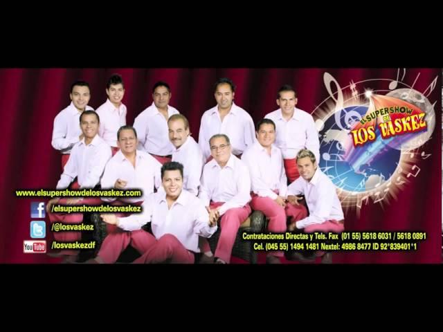 EL SUPER SHOW DE LOS VASQUES 2011